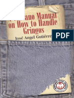 Chicano Manual on How to Handle Gringos by Jose Angel Gutierrez