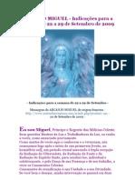 ARCANJO MIGUEL - Indicações para a semana de 22 a 29 de Setembro de 2009