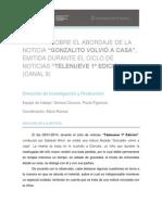 INFORME sobre el abordaje de la noticia GONZALITO VOLVIÓ A CASA-  (Noticiero Canal 9)
