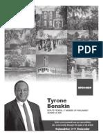 Calendrier 2014 Tyrone Benskin - Format recto, noir et blanc / Tyrone Benskin 2014 calendar, single-sided printing, BW