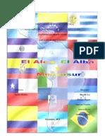 Alba; Alca y Mercosur
