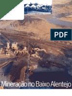 Mineração no Baixo Alentejo 1ª parte