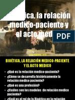 3. Bioetica y La Relacion Medico Paciente