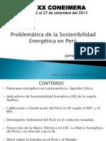 Problemática de la Sostenibilidad Energetica en Peru- XX Coneimera.- set. 2013-J.E. Luyo