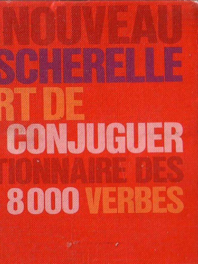 Bescherelle L Art De Conjuguer 8000 Pdf