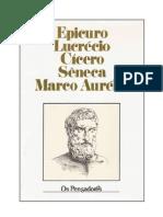 Epicuro, Lucrécio, Cícero, Sêneca, Marco Aurélio - Coleção Os Pensadores