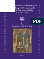 Wærdahl, Randi Bjorshol - The Incorporation and Integration of the King's Tributary Lands into the Norwegian Realm c. 1195-1397