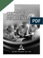 Prototipo GPs UPS, Grupos pequenos, Iglesia Adventista del Septimo Dia