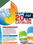 Tropical s Noca 2012