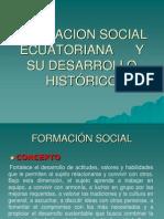 FORMACION SOCIAL ECUATORIANA      Y SU DESARROLLO HISTÓRICO