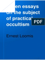 Seven Essays on the Subject of Practical Occultism - Ernest Loomis