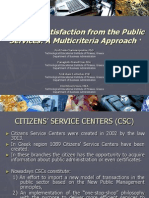 Citizens Satisfaction From the Public Services, A Multicriteria Approach