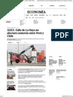 ÁDEX  Fallo de La Haya no afectará comercio entre Perú y Chile