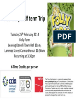 Folly Farm Trip Poster 25/02/14