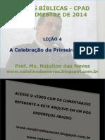 lio4-acelebraodaprimeirapscoa-140113181839-phpapp01