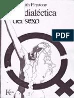 La Dialectica Del Sexo. Firestone Shulamith
