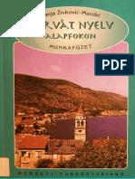 Horvßt nyelv alapfokon