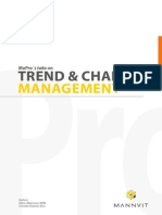 Trend Change Management