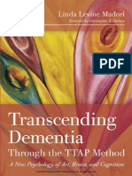 Transcending Dementia through the TTAP Method A