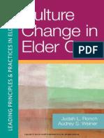 Culture Change in Elder Care (Excerpt)