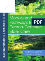 Models and Pathways for Person-Centered Elder Care (Weiner Excerpt)