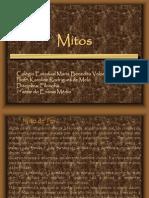 Mito Versus Filosofia - Exemplos de Mito