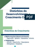Distúrbios do Desenvolvimento e Crescimento Celular[2]