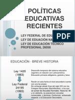 POLìTICAS EDUCATIVAS RECIENTES - VERSIÓN FI NAL