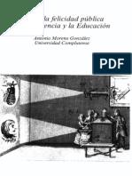 MORENO, Antonio. Hacia la felicidad pública por la ciencia y la educación