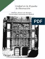 ALVAREZ DE MORALEZ, Antonio. La Universidad en la España de la Ilustración