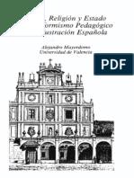 MAYORDOMO, Alejandro. Iglesia, religión y Estado en el Reformismo pedagógico de la Ilustración española