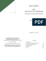 Survival of Capitalism. - Henri Lefebvre.