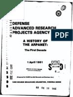 A History of the ARPANET The First Decade (Report). Arlington, VA Bolt, Beranek & Newman Inc.. 1 April 1981.