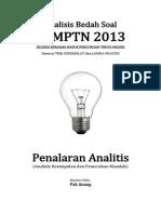 Analisis Bedah Soal SBMPTN 2013 Kemampuan Penalaran Analitik (Analisis Kesimpulan Dan Pemecahan Masalah)