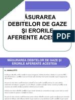 MĂSURAREA DEBITELOR DE GAZE