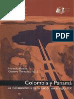79701696 Colombia y Panama La Metamorfosis de La Nacion en El Siglo XX Bonilla Montanez UN