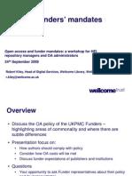 UKPMC Funders' policies (Robert Kiley, Wellcome Trust)