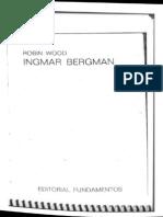 Wood, Robin - Ingmar Bergman - El silencio y Persona (imagen, castellano, 34p).pdf
