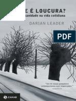 O-Que-e-Loucura-Delirio-e-Sanidade-na-Vida-Cotidiana-Darian-Leader.pdf