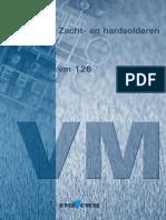 VM126 Zacht en Hardsolderen