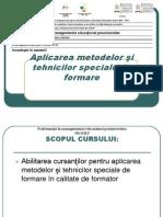 Aplicare Metodelor Si Tehnicilor Speciale de Formare