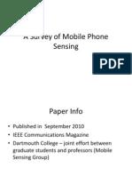 Survey of Mobile Phone Sensing