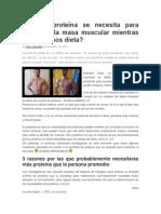Cuánta proteína se necesita para mantener la masa muscular mientras que hacemos dieta
