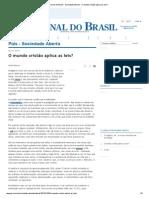 Jornal do Brasil - Sociedade Aberta - O mundo cristão aplica as leis_