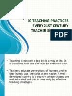 10 Teaching Practices Every 21st Century Teacher Should