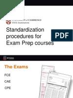 NewCambridge Preps - Standardizing Procedures