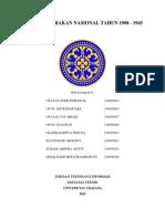 Makalah Masa Pergerakan Nasional Tahun 1908 - 1945 (Kelompok 8 - Kelas a - Pancasila - Teknologi Informasi - Teknik - UNUD)
