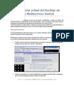 Configuración actual del backup on alarm para Multiservice Switch