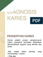 Diagnosis Karies OB3 Ppt New