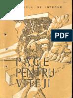Pace Pentru Viteji - 1979